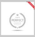 perfect choice icon vector image vector image