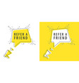speaker and tag refer a friend vector image vector image