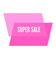 super sale sticker with abstract geometric forms vector image vector image