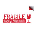 fragile handle with care isolated grunge box sign vector image