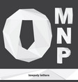 lowpoly letters m n o p isolated on dark vector image