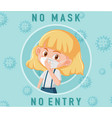 no mask entry sign with cute girl cartoon vector image vector image