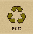recycle symbol on cardboard eco vector image vector image