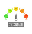 stress indicator vector image vector image