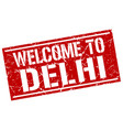 welcome to delhi stamp vector image vector image