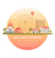 welcome to funfair - modern vector image vector image