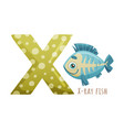 x letter and cute x-ray fish baby animal zoo