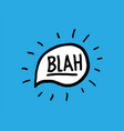 blah doodle hand written words calligraphy vector image