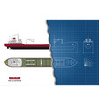 blueprint of cargo ship top side and front vector image vector image