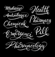 Medicine and health hand written typography vector image