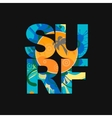 surf lettering typography poster print vector image