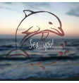 ink hand drawn dolphin on blurred sea background vector image