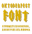 Oktoberfest font Ancient Gothic alphabet Vintage vector image