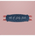 Independence Day 4th of July realistic Card vector image