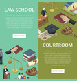 law school isometric flyers set vector image vector image