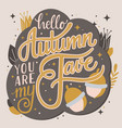 autumn you are my fave hand lettering typography vector image vector image