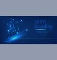 snowboard man figure jumping sport blue neon vector image