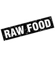 square grunge black raw food stamp vector image vector image