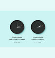 daylight saving time set clock time for spring vector image vector image