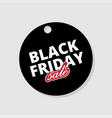 label black friday template tag on black friday vector image vector image