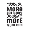 motivation quote good for print more you vector image vector image
