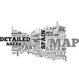 areas on a detailed map of spain text word cloud vector image vector image