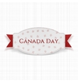 Canada Day realistic Label with Text and Ribbon vector image vector image