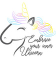 embrace your inner unicorn isolated on white vector image vector image
