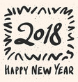 2018 happy new year calligraphy phrase vector image vector image