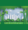 environment with green city vector image vector image