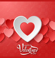 happy valentines day with white and red hearts vector image vector image