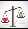 love is more powerful than money vector image