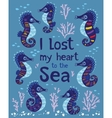 Sea card with stylized cartoon seahorse vector image vector image