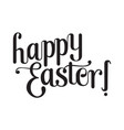 lettering happy easter vector image