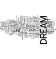 are your dreams a day late and a dollar short vector image vector image