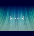 glitch 3d lines stylized distortion with wave vector image vector image