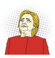 hillary clinton pop art portrait cartoon vector image vector image
