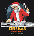 santa claus dj christmas music party 2 vector image vector image