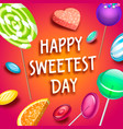 sweetest candy day concept background isometric vector image