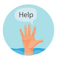 hand of person who drowns with sign help vector image vector image
