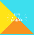 happy easter lettering on colorful background for vector image