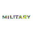 military concept retro colorful word art vector image