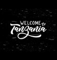 hand lettering word tanzania on chalkboard vector image vector image