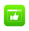 hand with thumb up in browser icon digital green vector image vector image