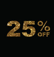 luxury golden glitter twenty-five percent off vector image vector image
