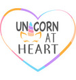 unicorn at heart isolated on white background vector image vector image