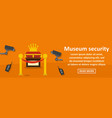 museum security banner horizontal concept vector image vector image