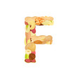 delicious letter made from different nuts f vector image vector image