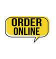 order online speech bubble vector image