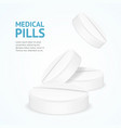 realistic detailed 3d medical pills concept card vector image vector image